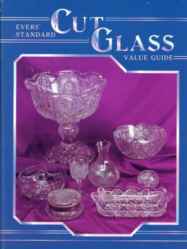 Antique Cut Glass – Forms Makers Patterns Values / Scarce Illustrated Book