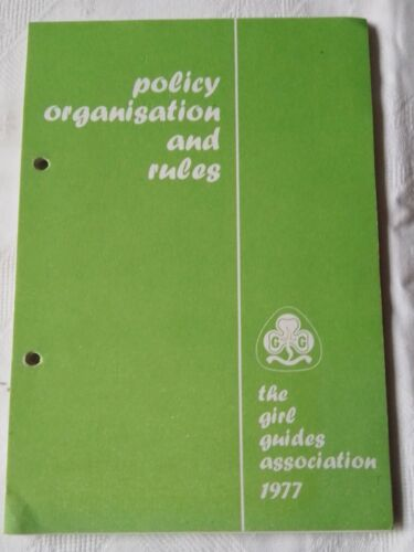 GIRL GUIDES.  POLICY ORGANISATION & RULES 1977