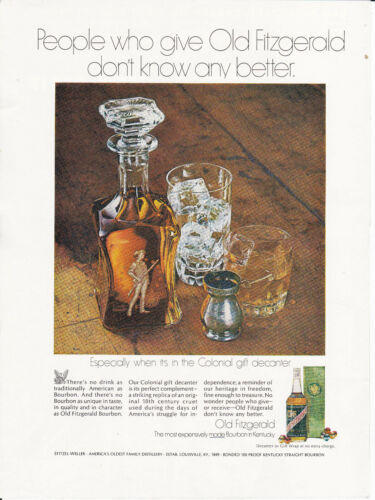 "1969 VINTAGE PRINT AD FOR OLD FITZGERALD BOURBON-""MOST EXPENSIVELY MADE"""