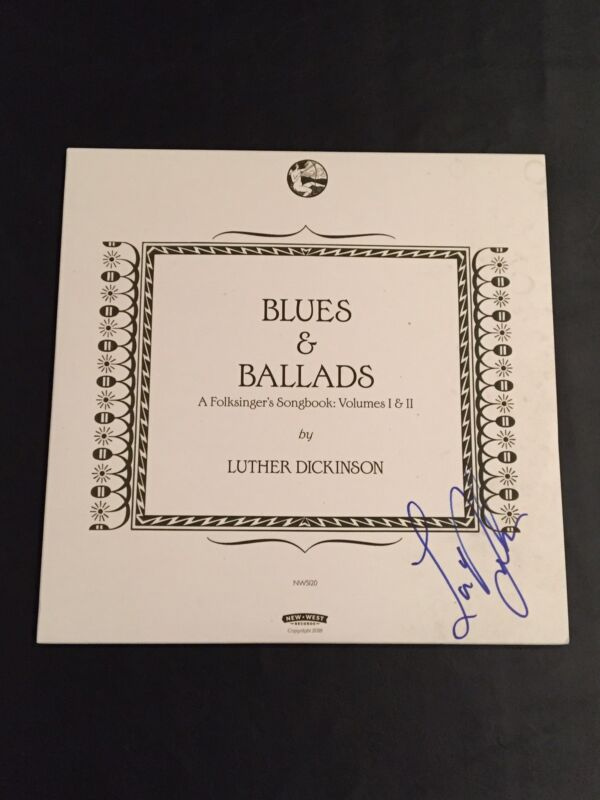 Luther Dickinson Blues & Ballads A Folksinger's Songbook Signed Record PROOF