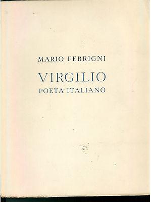 FERRIGNI MARIO VIRGILIO POETA ITALIANO 1931 CLASSICI LATINI