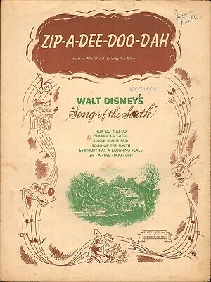kd sheet music SONG OF THE SOUTH (1946) Zip-A-Dee-Doo-Dah {a} Walt (Zip A Dee Doo Dah Sheet Music)