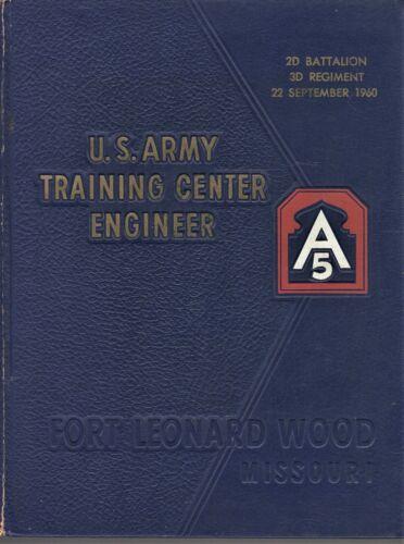 1960 U.S. Army Training Center Yearbook - Ft. Leonard Wood, MO - 2d Bat. 3rd Rgt