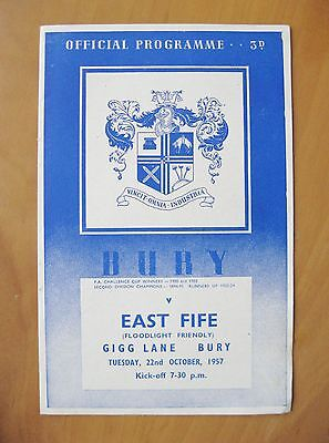 BURY v EAST FIFE Friendly 1957/1958 *Excellent Condition Football Programme*