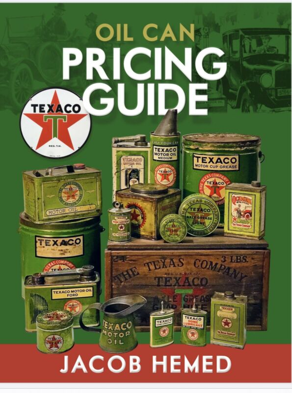 Texaco Oil Cans Price Guide by Jacob Hemed, Book for Collectors 2020