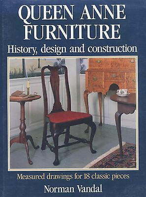 Antique Queen Anne Furniture History Design Construction / Scarce In-Depth Book