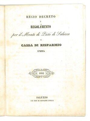 REGIO DECRETO REGOLAMENTO MONTE DI PIETA' DI SALUZZO CASSA RISPARMIO ENRICI 1852