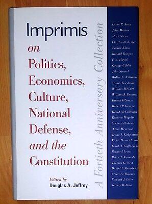 Imprimis On Politics  Economics  Culture  National Defense  And Constitution