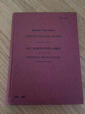 British Rail Midland Region AC ELECTRIFIED LINES working instructions