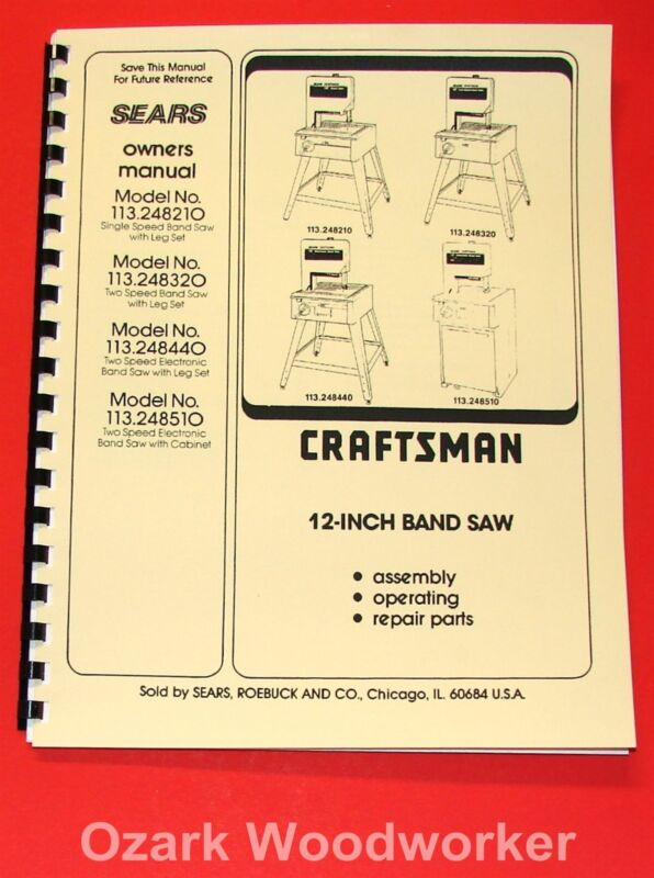 "CRAFTSMAN 12"" Band Saws 113.24810,113.248320,113.248440,& 113.248510 Manual 1051"