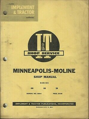 It Minneapolis-moline Implement Tractor Series Gb Ub Zb No. Mm-6 Shop Manual