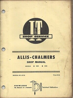 It Allis Chalmers Shop Manual Models 5020 5030