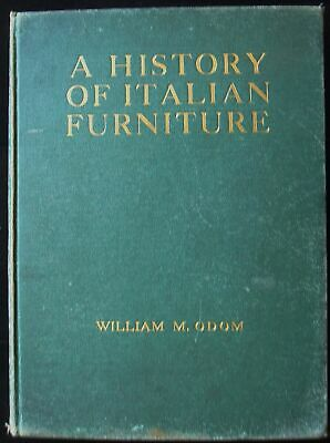 Used, HISTORY OF ITALIAN FURNITURE - 1918 [Signed] 14th to Early 19th C Wood Artisans for sale  Shipping to India