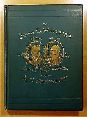A Poetic Offering To John Greenleaf Whittier By Rev  L  C  Mckinstry 1890 Hc