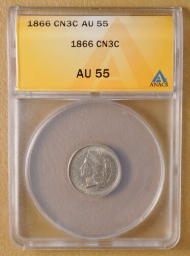 1866 Three Cent Nickel ANACS AU 55
