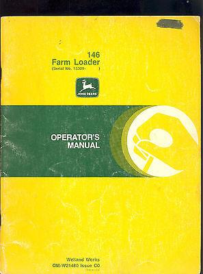 John Deere Operators Manual For 146 Farm Loader  Sn 15309 Up