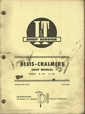 It Allis-chalmers Model 5020 5030 Manual Ac-32 Tractor Shop Manual