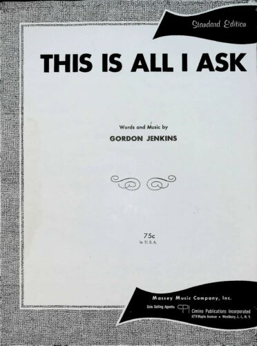 This Is All I Ask 1958 Sheet Music