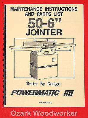 Powermatic Model 50-6 Jointer Maintenance Instructions Parts Manuals 1008