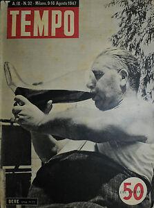 TEMPO-N-32-del-09-16-AGO-1947-034-BERE-034-L-039-ENIGMA-KOSTILEV-L-039-ONU-HA-FERMATO