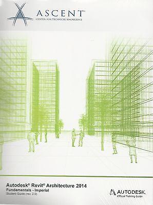 Autodesk Revit Architecture 2014 Fundamentals  Imperial    Ascent   Aotc