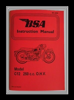 250 c.c. BSA C Model C12  O.H.V. OWNERS INSTRUCTION MANUAL BOOKLET