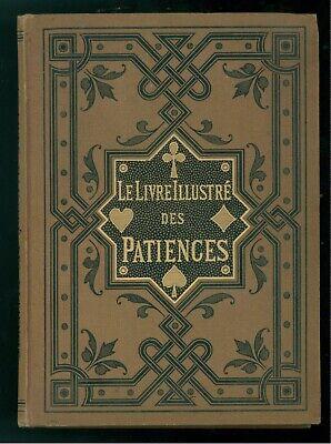 LE LIVRE ILLUSTRE' DES PATIENCES JEUX DES PATIENCE HOEPLI 1884 GIOCHI CARTE