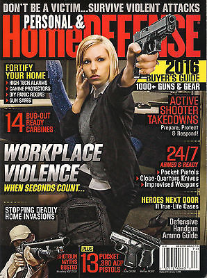PERSONAL & Fortify HOME DEFENSE 2016 Gun Buyer's Guide 174 Protect Stop Invasion