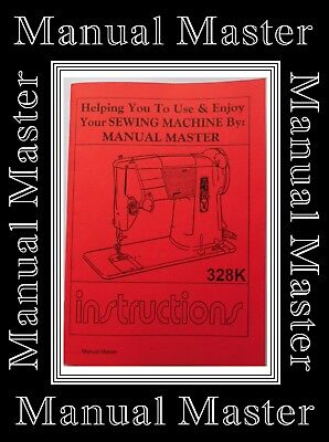 Singer Model 328 K Sewing Machine instructions Manual(Enlarged Photocopy)76pages, used for sale  Shipping to Nigeria