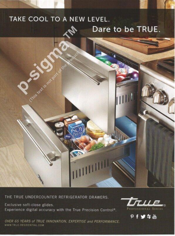 TRUE Refrigerator Drawers Print Ad
