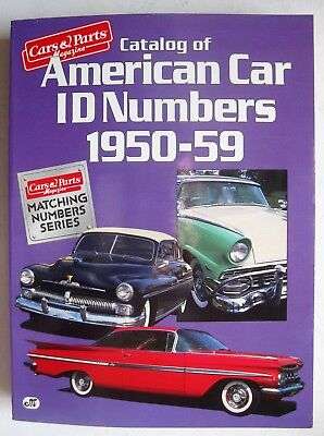 Catalog Of American Car Id Numbers 1950   1959 Vin Body Plates Engine Paint Trim