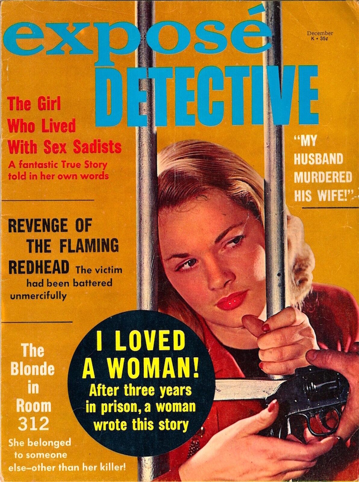 EXPOSE DETECTIVE December 1967 Vtg Crime Magazine KABLE NEWS Prison Women 125954 - $25.00