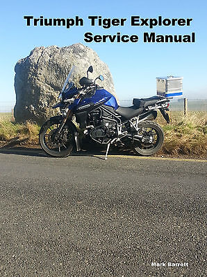 Triumph Tiger 1200 Explorer Service Workshop Owners Manual