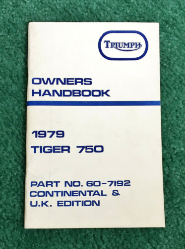 NOS ORIGINAL 1979 TRIUMPH MOTORCYCLE OWNERS MANUAL TIGER-750 TR7V INSTRUCTION