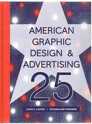 American Graphic Design & Advertising 25 Suzanna Stephens & David Carter First E