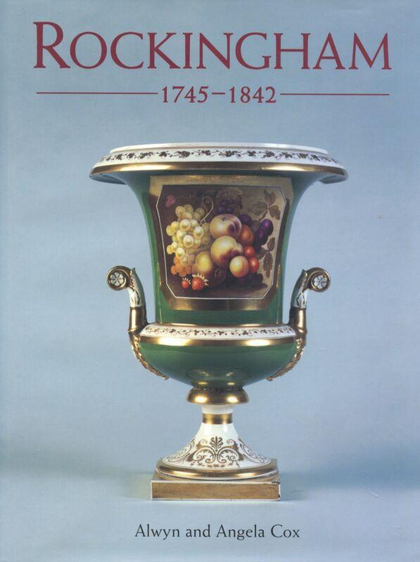 Antique English Rockingham Porcelain 1745-1842 / In-Depth Illustrated Book
