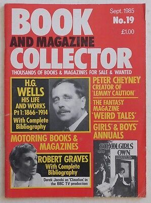 BOOK & MAGAZINE COLLECTOR #19 - 9/1985 - H.G.Wells, Robert Graves