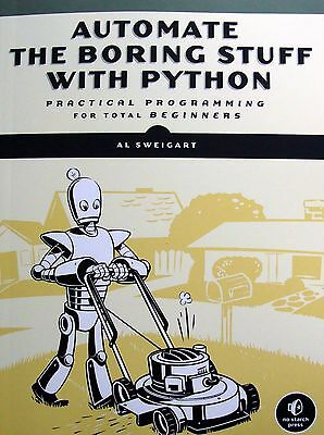 AUTOMATE THE BORING STUFF WITH PYTHON~ Practical Programming for Total Beginners