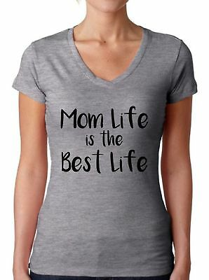 Mom Life Is the Best Life V-neck T shirts Shirts Tops  Gift for (For The Best Mom)