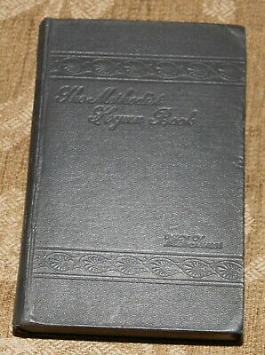 The Methodist Hymn Book with Tunes London 1904 Black Cover 933 Pages