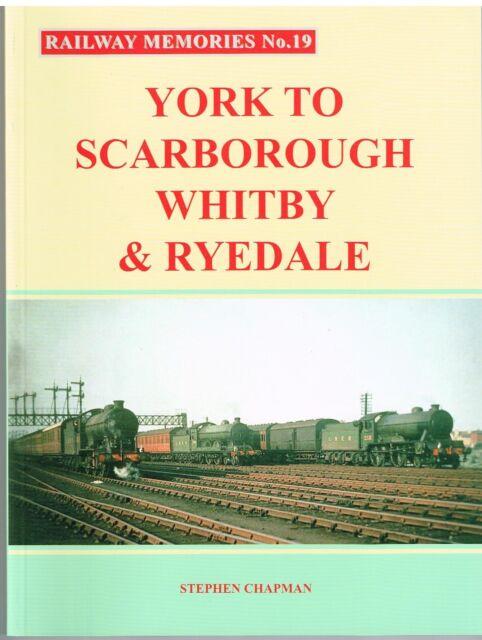 Railway Memories19 York to Scarborough Whitby & Ryedale
