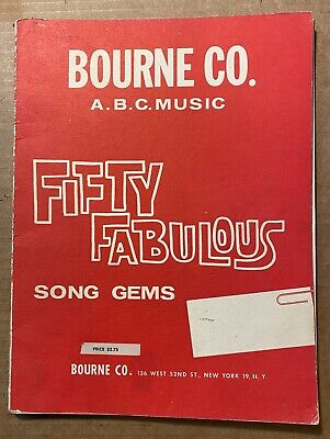 Fifty Fabulous Song Gems from the Bourne Co. (sheet music)