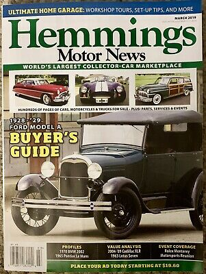 HEMMINGS Motor News MAGAZINE March 2019 Worlds Largest Collector Car Marketplace - Hemmings Motor News