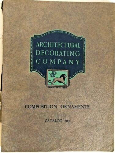 Architectural Decorating Company 1928 Catalog Composition Ornaments Restoration
