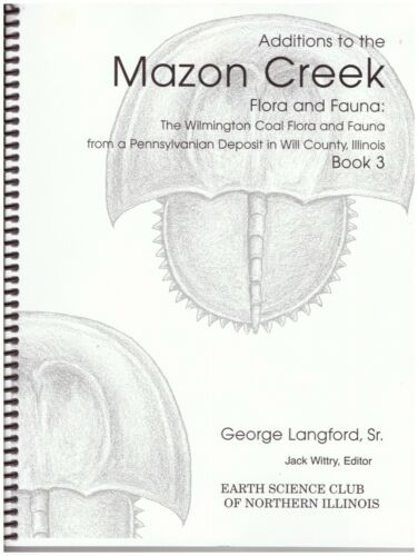 """George Langford """"Additions to Mazon Creek Flora and Fauna"""",Book 3,ESCONI,Wittry"""
