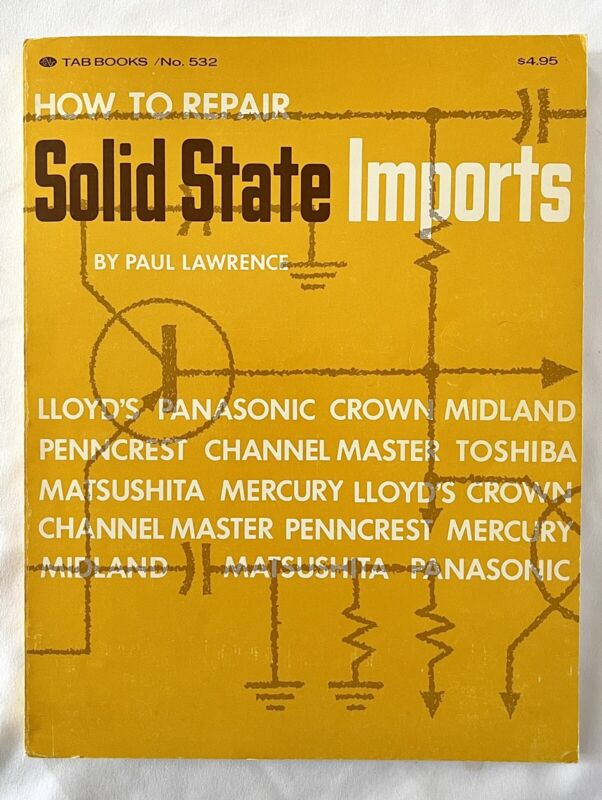 Vtg 1970 Tab Books How to Repair Solid State Imports Radios & Televisions Manual