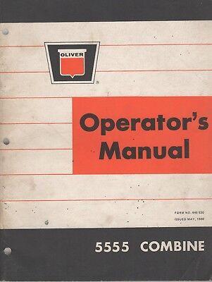 May 1969 Oliver 5555 Combine Operators Manual Pn 446 530 211