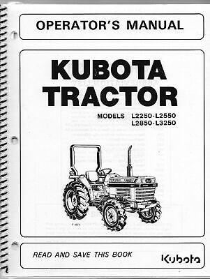 Kubota L2250 L2550 L2850 L3250 Model Tractor Operators Manual Owners Guide