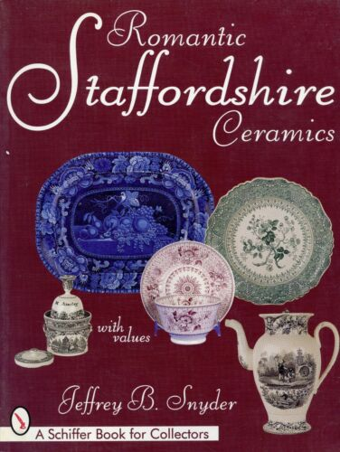 Transfer Painted Staffordshire Ceramics - Makers Marks Patterns Values / Book