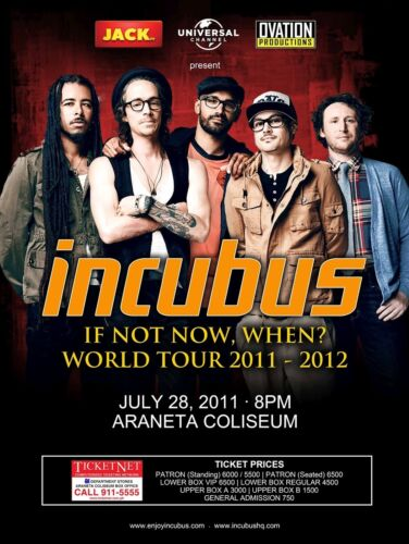 "INCUBUS ""IF NOT NOW, WHEN? WORLD TOUR 2011-2012"" MANILA CONCERT POSTER- Alt Rock"